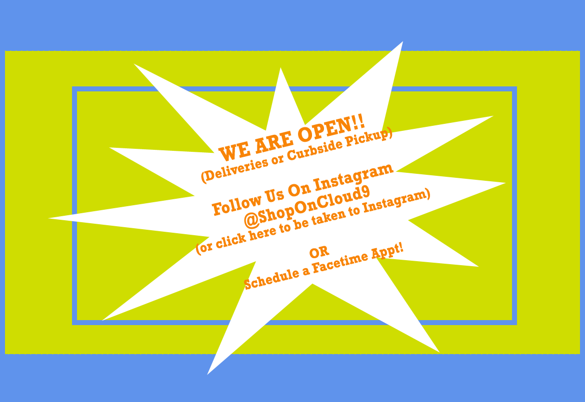 WE ARE OPEN! Go to Instagram and order online! On Cloud 9 Potomac